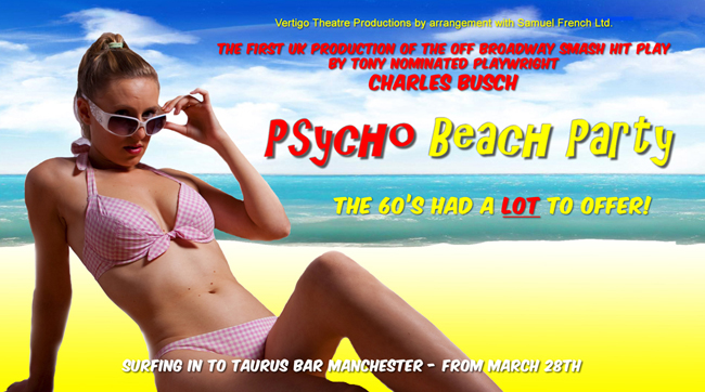 Vettigo Theatre Productions present the 1st UK productions of Charles Busch 'Die Mommie Die' and 'Psycho Beach Party'(Crazy Publicity Posters inside)